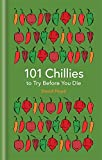101 Chillies to Try Before...