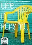Life in Plastic...: Dokumentarfilm Kurzversion 26 min