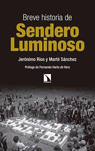 Breve historia de Sendero Luminoso (Mayor nº 657)