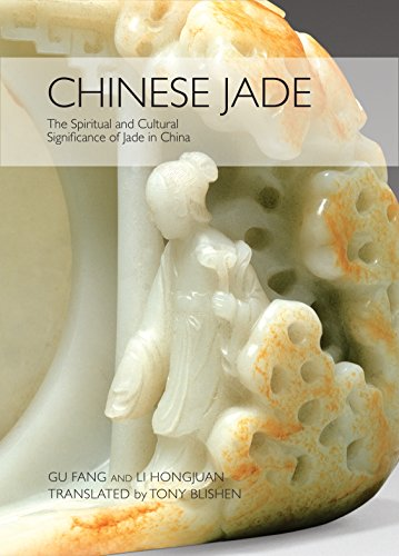 Chinese Jade: The Spiritual and Cultural Significance of Jade in China por Gu Fang