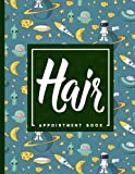 Hair Appointment Book: 7 Columns Appointment Booking, Appointment Reminders, Daily Appointment Planner, Cute Space Cover