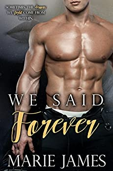 We Said Forever by [James, Marie]