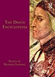 [The Dante Encyclopedia] (By: Richard Lansing) [published: March, 2010]