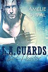 L.A. Guards: The Hunter