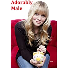 Adorably Male (English Edition)