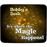 Schreibtisch-Bobby'It's, wenn die Magic Happens-Wunschname-Premium-Mousepad (5 mm Dicke)