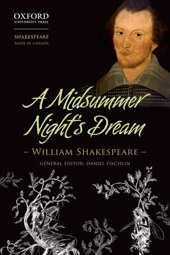 Midsummer Night's Dream (Shakespeare Made in Canada)