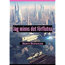 Jag minns det förflutna (Swedish Edition)