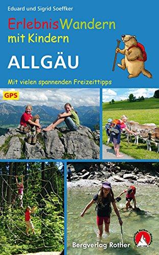 Mit Landkarten Bücher (Erlebniswandern mit Kindern Allgäu. Mit vielen spannenden Freizeittipps. 30 Wanderungen und Ausflüge. Mit GPS-Daten (Rother Wanderbuch))