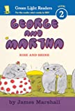 Rise and Shine (George and Martha: Green Light Readers, Level 2)