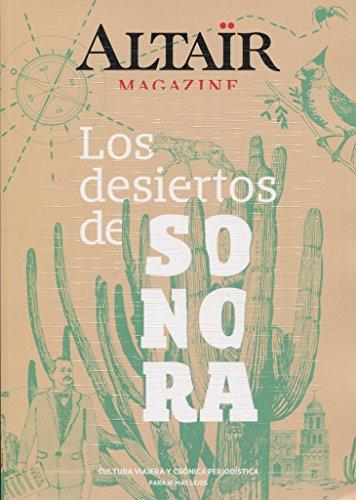 Los desiertos de Sonora (360˚) por Vv.Aa