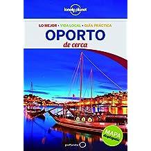 Oporto De cerca 1 (Lonely Planet-Guías De cerca)