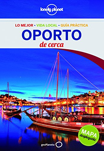 oporto-de-cerca-lonely-planet-guias-de-cerca