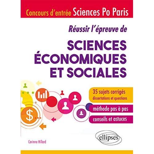Réussir l'Épreuve de Sciences Économiques et Sociales Concours Entrée Sciences Po Paris 35 Sujets Corrigés