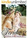 Ferida 2 (Série Segredos) (Portuguese Edition)