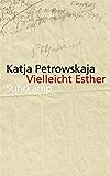 Vielleicht Esther (suhrkamp taschenbuch)
