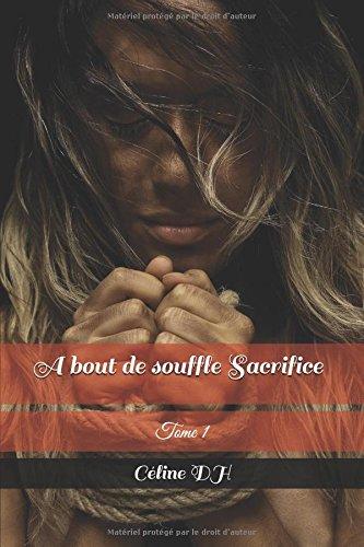 à bout de souffle Sacrifice par Céline DH