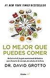 Lo mejor que puedes comer (Colección Vital): De la A a la Z, la guía nutricional definitiva para llenarte de energía, de salu
