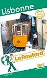 Le Routard Lisbonne 2014