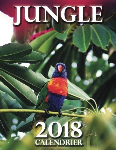 Jungle 2018 Calendrier (Edition France)