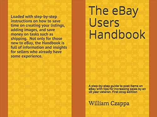 The eBay Users Handbook: A step-by-step guide to posting items on