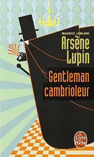 Arsene Lupin gentleman cambrioleur (Le Livre de Poche)