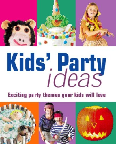 Kid's Party Idea's
