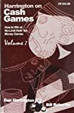 Cash Games (How to Win at No-Limit Hold'em Money Games) Vol. 1