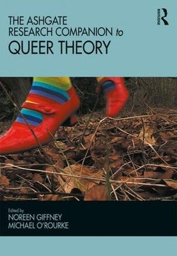 The Ashgate Research Companion to Queer Theory (Queer Interventions)