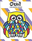 Owl coloring book: Owl coloring books for adults ( An Owl Coloring Book for Adults and Kids ) Vol.10: Volume 10