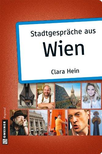Stadtgespräche aus Wien (Stadtporträts im GMEINER-Verlag)