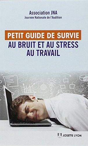 Petit guide de survie au bruit et au stress au travail : Les bienfaits de la santé auditive