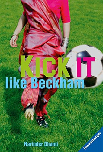 Kick it like Beckham (Ravensburger Taschenbücher)
