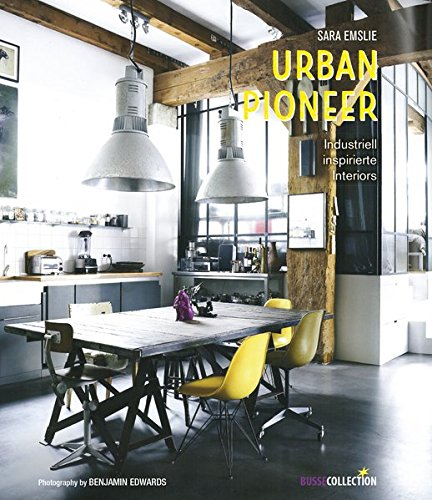 Agreable Urban Pioneer: Industriell Inspirierte Interiors