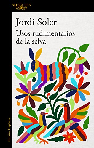Usos rudimentarios de la selva (HISPANICA)
