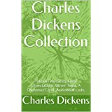 Charles Dickens Collection: Tale of Two Cities, Great Expectations, Oliver Twist, A Christmas Carol, Audiobook Links (English Edition)