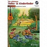 Los cuentos schoensten & Niños Canciones–Arreglados para guitarra–(para un hasta dos Instrumentos)–con CD [de la fragancia/Alemán]