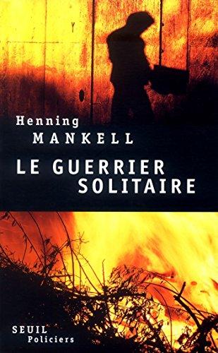 Le Guerrier solitaire (Seuil Policiers)