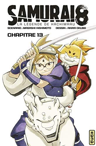 Couverture du livre Samurai 8 - la légende de Hachimaru - Chapitre 13: J'ai vu ton courage