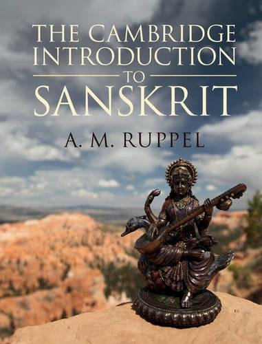The Cambridge Introduction to Sanskrit por A. M. Ruppel