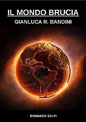 Il Mondo Brucia 2 (Italian Edition)