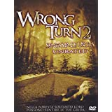 Wrong turn 2 - Senza via di uscita - Unrated