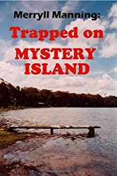 Merryll Manning: Trapped on Mystery Island by John Howard Reid (2008-06-24)