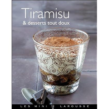Tiramisu & desserts tout doux (Les Mini Larousse - Cuisine)