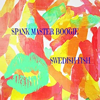 Swedish fish by dj spank master boogie on amazon music for Swedish fish amazon