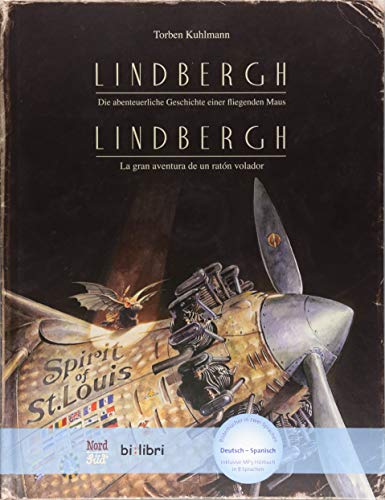 Lindbergh: Die abenteuerliche Geschichte einer fliegenden Maus / Kinderbuch Deutsch-Spanisch mit MP3-Hörbuch zum Herunterladen