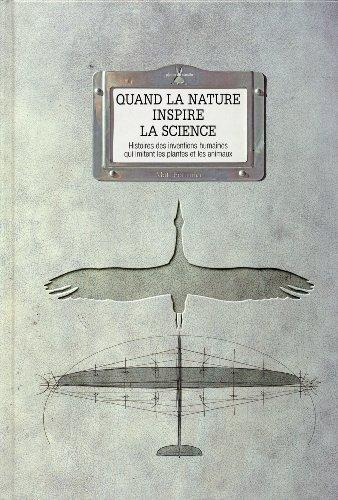 Quand la nature inspire la science. Histoires des par Mat Fournier