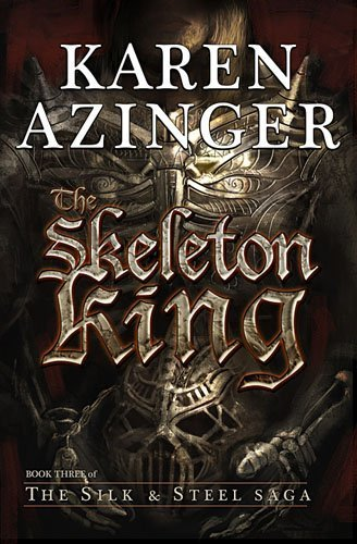 The Skeleton King by Karen L. Azinger (2012-04-12)