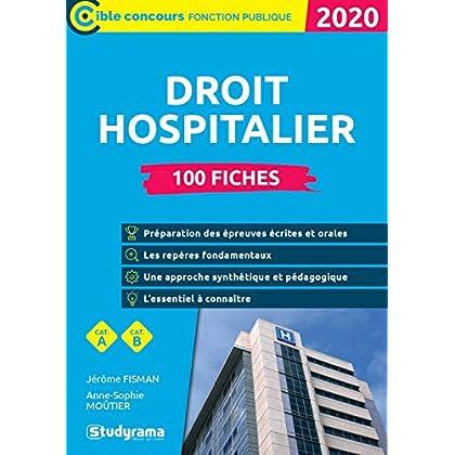 100 fiches sur le droit hospitalier : Catégories B et A