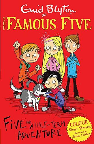 Five and a Half-Term Adventure (Famous Five: Short Stories)